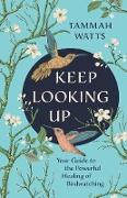 Cover-Bild zu Keep Looking Up (eBook) von Watts, Tammah