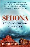 Cover-Bild zu Sedona, Psychic Energy Vortexes (eBook) von Sutphen, Dick