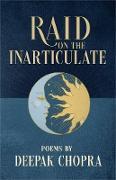 Cover-Bild zu Raid on the Inarticulate (eBook) von Chopra, Deepak