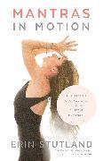 Cover-Bild zu Mantras in Motion (eBook) von Stutland, Erin