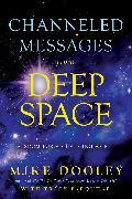 Cover-Bild zu Channeled Messages from Deep Space (eBook) von Dooley, Mike