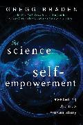 Cover-Bild zu The Science of Self-Empowerment (eBook) von Braden, Gregg
