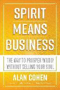 Cover-Bild zu Spirit Means Business (eBook) von Cohen, Alan