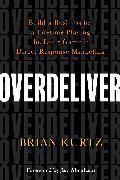 Cover-Bild zu Overdeliver (eBook) von Kurtz, Brian