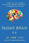 Cover-Bild zu Sugar Brain Fix (eBook) von Dow, Mike