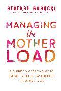 Cover-Bild zu Managing the Motherload (eBook) von Borucki, Rebekah