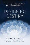 Cover-Bild zu Designing Destiny (eBook) von Patel, Kamlesh D.