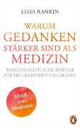 Cover-Bild zu WARUM GEDANKEN STÄRKER SIND ALS MEDIZIN von Rankin, Lissa