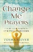 Cover-Bild zu Change Me Prayers von Silver, Tosha