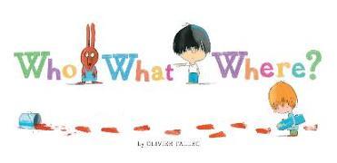 Cover-Bild zu Who What Where? von Tallec, Olivier (Illustr.)