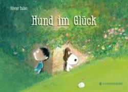 Cover-Bild zu Hund im Glück von Tallec, Olivier