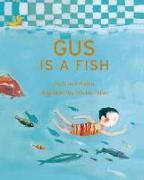 Cover-Bild zu Gus Is a Fish von Babin, Claire