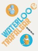 Cover-Bild zu Waterloo & Trafalgar von Tallec, Olivier
