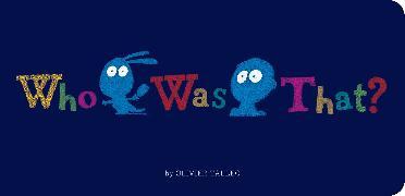 Cover-Bild zu Who Was That? von Tallec, Olivier (Illustr.)