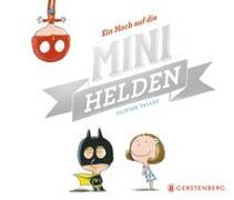 Cover-Bild zu Ein Hoch auf die Minihelden von Tallec, Olivier