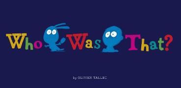 Cover-Bild zu Who Was That? (eBook) von Tallec, Olivier (Illustr.)