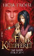 Cover-Bild zu Die Feuerkämpferin - Im Land der Elfen (eBook) von Troisi, Licia