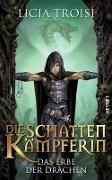 Cover-Bild zu Die Schattenkämpferin - Das Erbe der Drachen (eBook) von Troisi, Licia