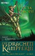 Cover-Bild zu Die Drachenkämpferin - Der Talisman der Macht (eBook) von Troisi, Licia