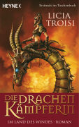 Cover-Bild zu Die Drachenkämpferin 1 - Im Land des Windes von Troisi, Licia