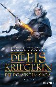 Cover-Bild zu Die Eiskriegerin von Troisi, Licia