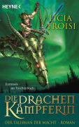 Cover-Bild zu Die Drachenkämpferin 3 - Der Talisman der Macht von Troisi, Licia