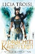 Cover-Bild zu Die Drachenkämpferin: Nihals Vermächtnis - (eBook) von Troisi, Licia