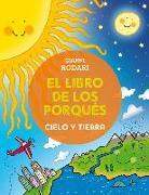 Cover-Bild zu Libro de Los Porques, El. Cielo y Tierra von Rodari, Gianni