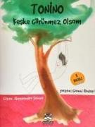 Cover-Bild zu Tonino - Keske Görünmez Olsam von Rodari, Gianni