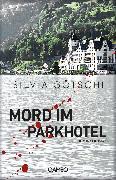 Cover-Bild zu Mord im Parkhotel (eBook) von Götschi, Silvia