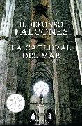 Cover-Bild zu Falcones, Ildefonso: La catedral del mar / The Cathedral of the Sea