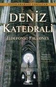 Cover-Bild zu Falcones, Ildefonso: Deniz Katedrali