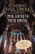 Cover-Bild zu Falcones, Ildefonso: Die Erben der Erde
