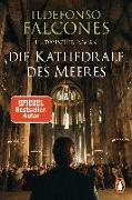 Cover-Bild zu Falcones, Ildefonso: Die Kathedrale des Meeres