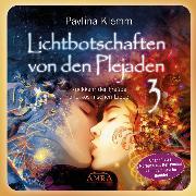 """Cover-Bild zu Lichtbotschaften von den Plejaden - (Ungekürzte Lesung und Heilsymbol """"Lichtfamilie"""") (Audio Download) von Klemm, Pavlina"""