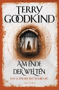 Cover-Bild zu Am Ende der Welten - Das Schwert der Wahrheit von Goodkind, Terry