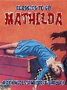 Cover-Bild zu Mathilda (eBook) von Shelley, Mary Wollstonecraft