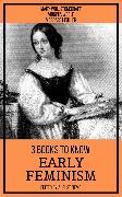 Cover-Bild zu 3 books to know Early Feminism (eBook) von Wollstonecraft, Mary