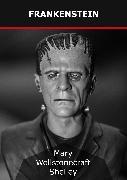 Cover-Bild zu Frankenstein (eBook) von Wollstonecraft Shelley, Mary