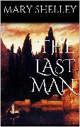 Cover-Bild zu The Last Man (eBook) von Wollstonecraft Shelley, Mary