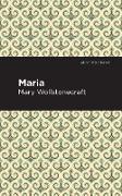 Cover-Bild zu Maria (eBook) von Wollstonecraft, Mary