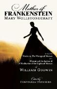 Cover-Bild zu Mother of Frankenstein: Maria: or, The Wrongs of Woman & Memoirs of the Author of A Vindication of the Rights of Woman (WordFire Classics) (eBook) von Wollstonecraft, Mary