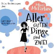 Cover-Bild zu Aller guten Dinge sind zwei (Ungekürzte Lesung) (Audio Download) von McFarlane, Mhairi