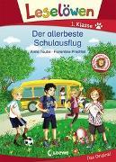 Cover-Bild zu Leselöwen 1. Klasse - Der allerbeste Schulausflug von Taube, Anna