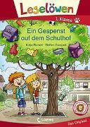 Cover-Bild zu Leselöwen 1. Klasse - Ein Gespenst auf dem Schulhof von Richert, Katja