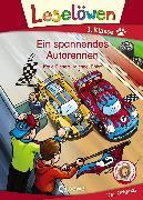 Cover-Bild zu Leselöwen 1. Klasse - Ein spannendes Autorennen (eBook) von Richert, Katja