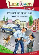 Cover-Bild zu Leselöwen 1. Klasse - Polizist für einen Tag (eBook) von Wich, Henriette