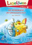 Cover-Bild zu Leselöwen 1. Klasse - Die verborgene Unterwasser-Stadt von THiLO