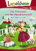 Cover-Bild zu Leselöwen 1. Klasse - Die Prinzessin und der Herzenswunsch von Rose, Barbara