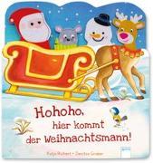 Cover-Bild zu Hohoho, hier kommt der Weihnachtsmann! von Richert, Katja